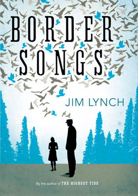 """Border Songs""  by Jim Lynch"