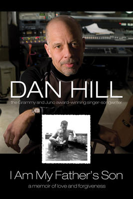"""I am my Father's Son""   by Dan Hill"