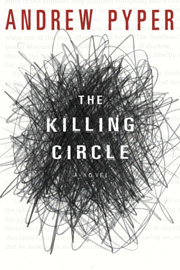 """The Killing Circle""  by Andrew Pyper"