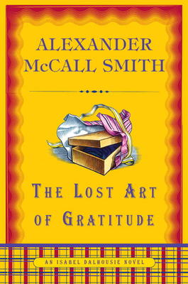 """The Lost Art of Gratitude"" by Alexander McCall Smith"